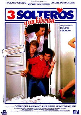 Cartel oficial en español de: 3 solteros y un biberón