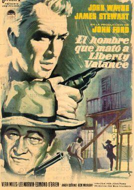 Cartel oficial en español de: El hombre que mató Liberty Valance