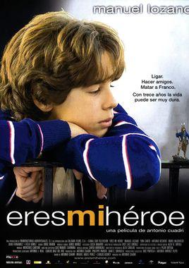 Cartel oficial en español de: Eres mi héroe