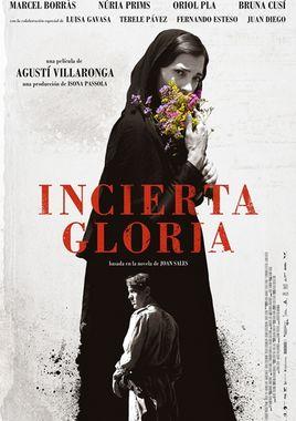 Cartel oficial en español de: Incierta gloria