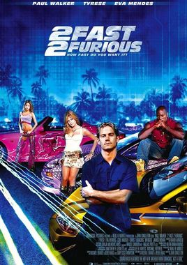 "Cartel de ""2 Fast 2 Furious (A todo gas 2)"" norteamericano 2"