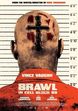 Cartel oficial en español de: Brawl in Cell Block 99