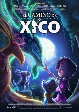 Cartel oficial en español de: El camino de Xico