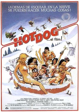 Cartel oficial en español de: Hot Dog... el film!