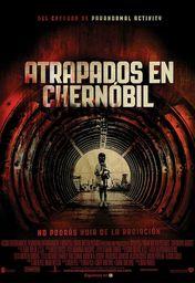 Cartel oficial en español de: Atrapados en Chernóbil