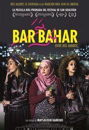 Cartel oficial en español de: Bar Bahar. Entre dos mundos