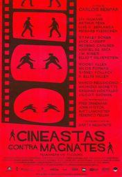 Cartel oficial en español de: Cineastas contra magnates
