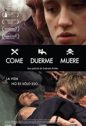 Cartel oficial en español de: Come, duerme, muere