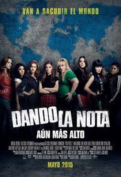 Cartel oficial en español de: Dando la nota - Aún más alto