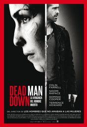 Cartel oficial en español de: Dead Man Down (La venganza del hombre muerto)