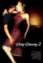 Cartel oficial en español de: Dirty dancing 2