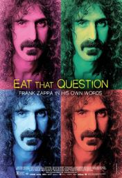 Cartel oficial en español de: Eat That Question: Frank Zappa in His Own Words
