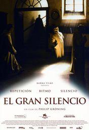 Cartel oficial en español de: El gran silencio (2005)