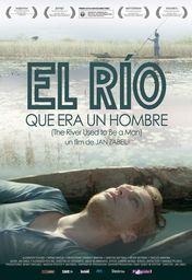 Cartel oficial en español de: El río que era un hombre