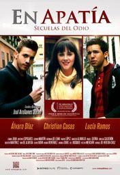 Cartel oficial en español de: En Apatía. Secuelas del Odio