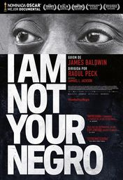 Cartel oficial en español de: I Am Not Your Negro