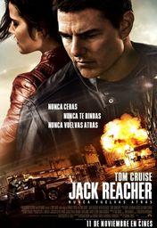 Cartel oficial en español de: Jack Reacher: Nunca vuelvas atrás