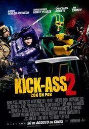 Cartel oficial en español de: Kick-Ass 2: con un par