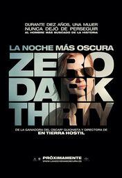Cartel oficial en español de: La noche más oscura (Zero dark thirty)