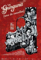 Cartel oficial en español de: La Gunguna, una de canallas