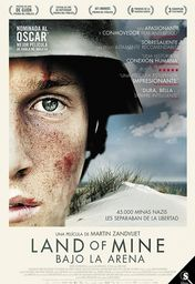 Cartel oficial en español de: Land of Mine (Bajo la arena)