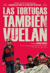 Cartel oficial en español de: Las tortugas también vuelan