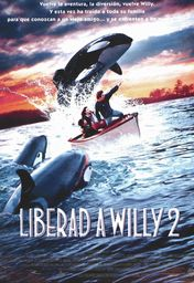 Cartel oficial en español de: Liberad a Willy 2