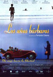 Cartel oficial en español de: Los años bárbaros