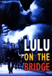 Cartel oficial en español de: Lulu on the Bridge