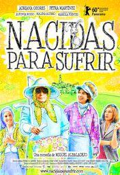Cartel oficial en español de: Nacidas para sufrir