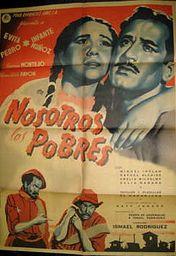 Cartel oficial en español de: Nosotros los pobres