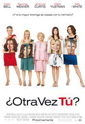 Cartel oficial en español de: ¿Otra vez tú?