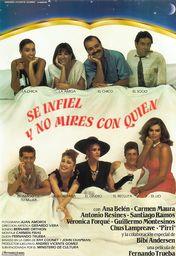 Cartel oficial en español de: Sé infiel y no mires con quién