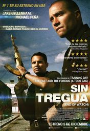 Cartel oficial en español de: Sin tregua (End of Watch)