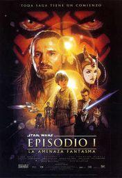Cartel oficial en español de: La guerra de las galaxias. Episodio I: La amenaza fantasma