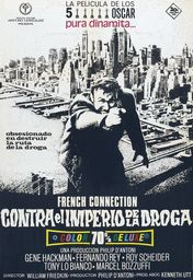 Cartel oficial en español de: The French Connection (contra el imperio de la droga)