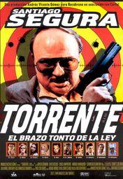 Cartel oficial en español de: Torrente, el brazo tonto de la ley