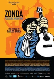 Cartel oficial en español de: Zonda: Folclore argentino