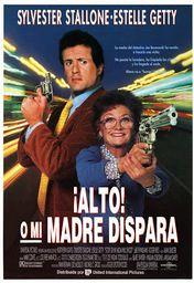 Cartel oficial en español de: ¡Alto! o mi madre dispara