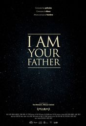 Cartel oficial en español de: I Am Your Father