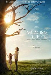 Cartel oficial en español de: Los milagros del cielo
