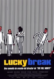 Cartel oficial en español de: Lucky Break