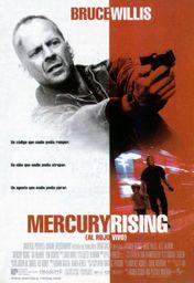 Cartel oficial en español de: Mercury Rising (Al rojo vivo)