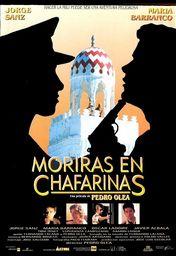 Cartel oficial en español de: Morirás en Chafarinas