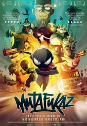 Cartel oficial en español de: Mutafukaz