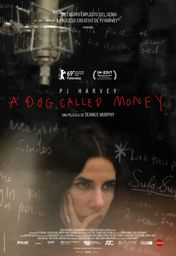 Cartel oficial en español de: PJ Harvey: A Dog Called Money