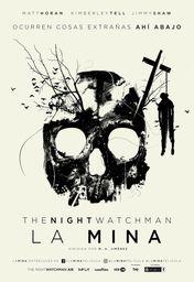Cartel oficial en español de: The Night Watchman. La mina