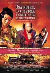 Cartel oficial en español de: Una mujer, una pistola y una tienda de fideos chinos