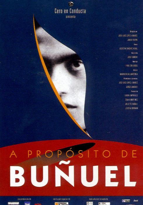 Cartel oficial en español de: A propósito de Buñuel
