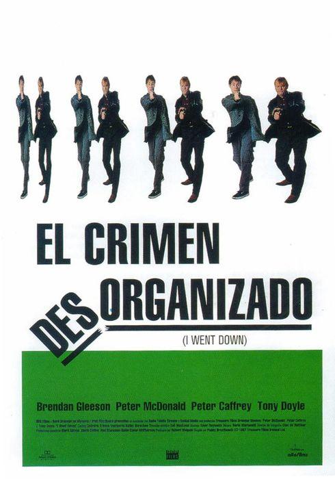 Cartel oficial en español de: El crimen desorganizado